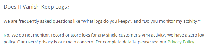 IPVanish zero log policy (from FAQ)