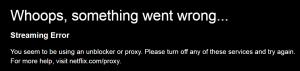How to fix the 'Netflix Proxy Error'