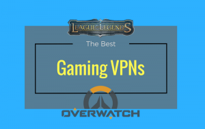 The Best Gaming VPNs (and why you need one)