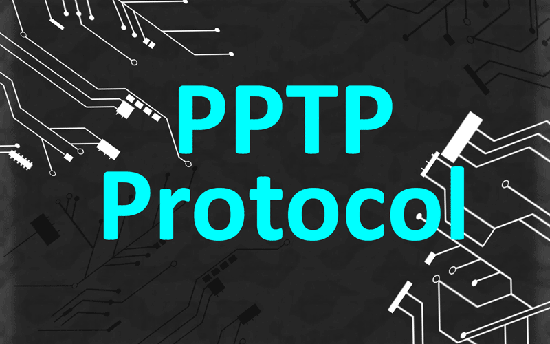 PPTP VPN Protocol: The Good (the bad) and the Best ...